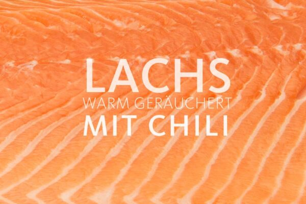 Bio Lachs Filet geräuchert mit Chili - Chililachs